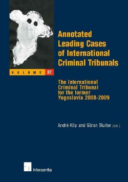 Annotated Leading Cases of International Criminal Tribunals: The International Criminal Tribunal for the Former Y... (Paperback)