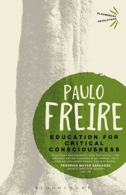 Education for Critical Consciousness (Paperback)