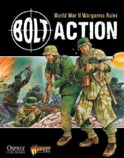 Bolt Action: World War II Wargames Rules (Hardcover)
