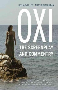 OXI: An Act of Resistance: The Screenplay and Commentary (Paperback)