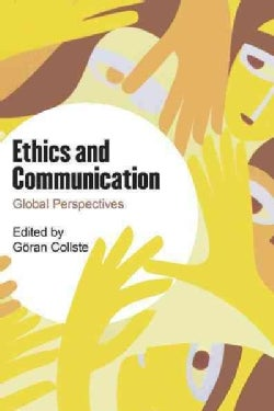 Ethics and Communication: Global Perspectives (Hardcover)