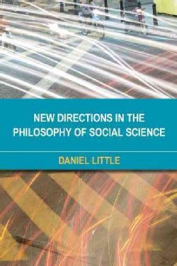 New Directions in the Philosophy of Social Science: The Heterogeneous Social (Hardcover)