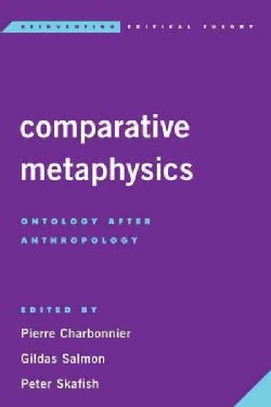 Comparative Metaphysics: Ontology After Anthropology (Hardcover)