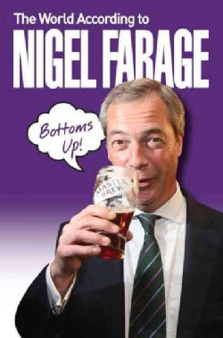 The World According to Nigel Farage (Paperback)