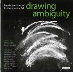 Drawing Ambiguity: Beside the Lines of Contemporary Art (Paperback)