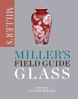 Miller's Field Guide Glass (Paperback)