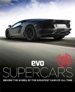 Supercars: Behind the Wheel of the Greatest Cars of All Time (Hardcover)