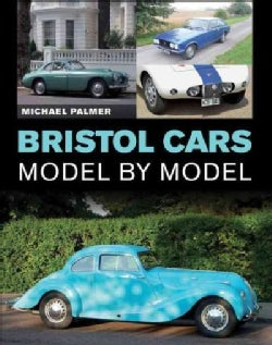 Bristol Cars: Model by Model (Hardcover)