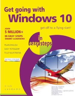Get Going With Windows 10 in Easy Steps (Paperback)