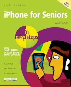 iPhone for Seniors in Easy Steps: Covers iOS 9 (Paperback)