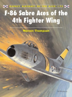 F-86 Sabre Aces of the 4th Fighter Wing (Paperback)