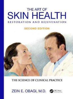 The Art of Skin Health Restoration and Rejuvenation: The Science of Clinical Practice (Hardcover)