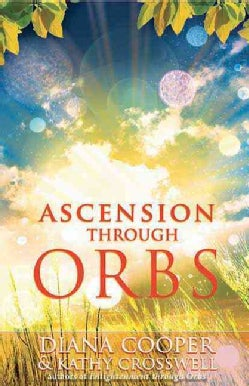 Ascension Through Orbs (Paperback)