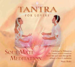 Tantra for Lovers: Soul Mate Meditation (CD-Audio)
