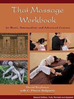 Thai Massage Workbook: Basic and Advanced Courses (Paperback)