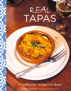 Real Tapas: 75 Authentic Recipes to Share2013 (Hardcover)