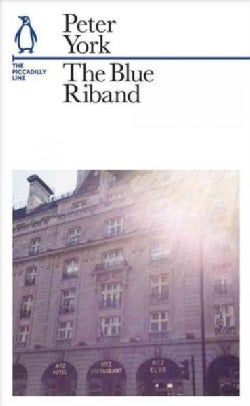 The Blue Riband: The Piccadilly Line (Paperback)