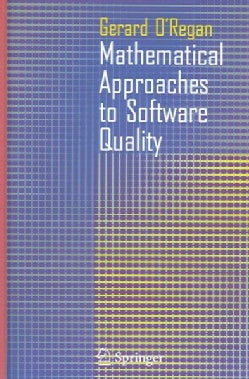 Mathematical Approaches to Software Quality (Hardcover)
