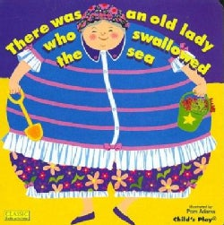 There Was an Old Lady Who Swallowed the Sea (Board book)