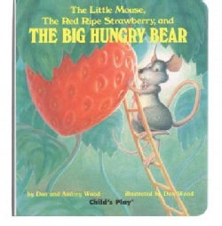 Little Mouse, The Red Ripe Strawberry, and The Big Hungry Bear (Board book)