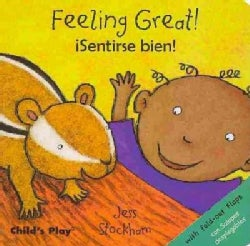 Feeling Great ! / Senstirse bien! (Board book)