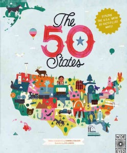The 50 States: Explore the U.S.A. with 50 Fact-Filled Maps! (Hardcover)