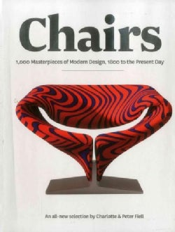 Chairs: 1000 Masterpieces of Modern Design, 1800 to Present (Paperback)
