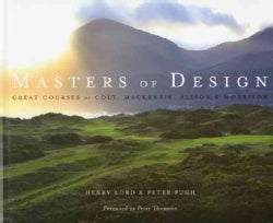 Masters of Design: Great Courses of Colt, Mackenzie, Alison & Morrison (Hardcover)