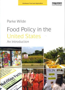 Food Policy in the United States: An Introduction (Paperback)