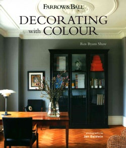 Farrow & Ball Decorating With Colour (Hardcover)