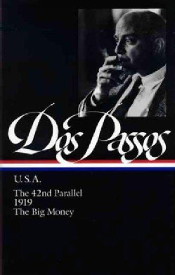 U.S.A.: The 42nd Parallel, 1919, the Big Money (Hardcover)