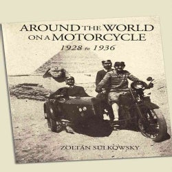 Around the World on a Motorcycle: 1928 to 1936 (Paperback)