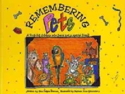 Remembering Pets: A Book for Children Who Have Lost a Pet (Hardcover)