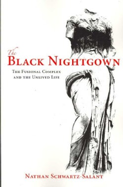 The Black Nightgown: The Fusional Complex and the Unlived Life (Paperback)