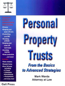 Personal Property Trusts: From the Basics to Advanced Strategies (Paperback)