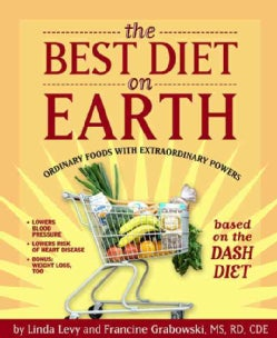 The Best Diet on Earth: Ordinary Foods With Extraordinary Powers (Paperback)
