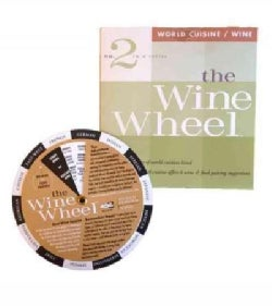 The Wine Wheel: World Cuisine/Wine (Paperback)
