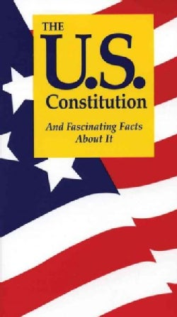 The U.S. Constitution and Fascinating Facts About It (Paperback)