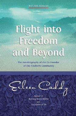 Flight into Freedom and Beyond (Paperback)