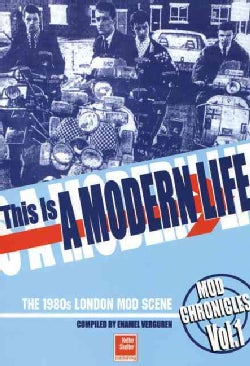 This Is A Modern Life: The 1980s London Mod Scene (Paperback)