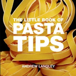 The Little Book of Pasta Tips (Paperback)