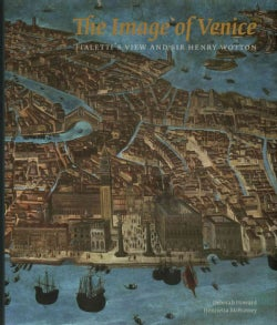 The Image of Venice: Fialetti's View and Sir Henry Wotton (Paperback)