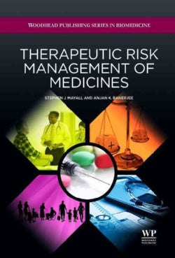 Therapeutic Risk Management of Medicines (Hardcover)