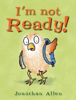 I'm Not Ready! (Hardcover)