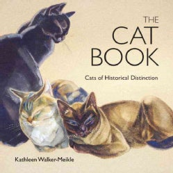 The Cat Book: Cats of Historical Distinction (Hardcover)