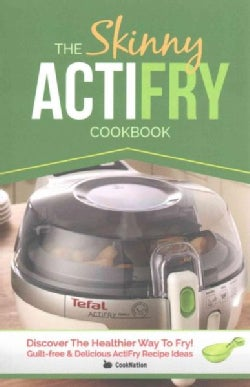 The Skinny Actifry Recipe Book (Paperback)