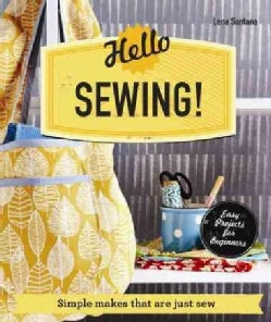 Hello Sewing!: Simple Makes That Are Just Sew (Paperback)