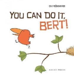 You Can Do It, Bert! (Hardcover)