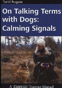On Talking Terms With Dogs: Calming Signals (Paperback)