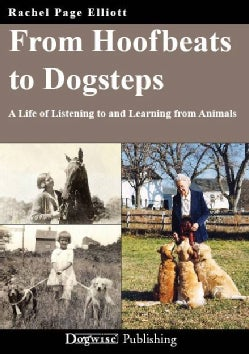 From Hoofbeats to Dogsteps: A Life of Listening to and Learning from Animals (Paperback)